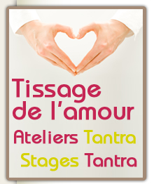 Ateliers et stage tantra