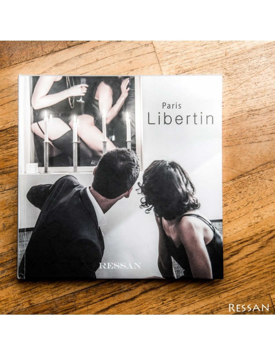 Livre Paris Libertin by Ressan