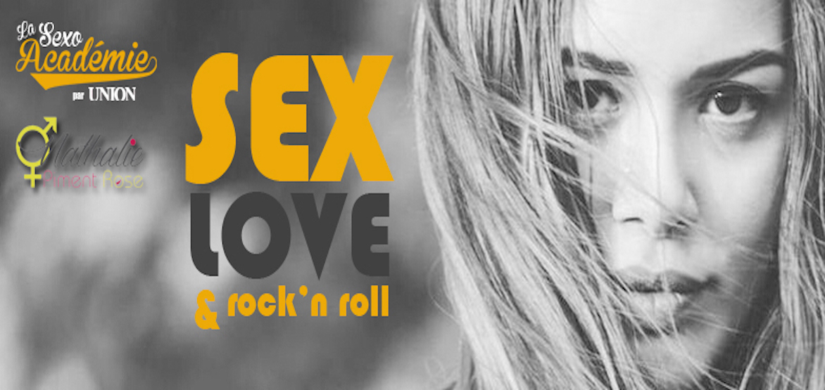 sexo academie d Union sur Sex Love & Rock'n Roll animée par Nathalie Giraud
